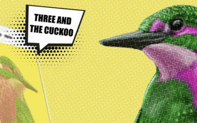 Three and the cuckoo (unless cuckoo is an Ιnfluencer)